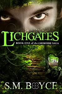 (FREE on 10/22) Lichgates: Book One Of The Grimoire Saga by S.M. Boyce - http://eBooksHabit.com