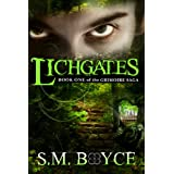 Lichgates: Book One of the Grimoire Saga (an Epic Fantasy Adventure) ~ S.M. Boyce