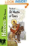 The Life of Martin of Tours (All Time...