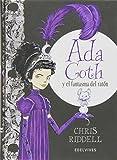 Ada Goth y el fantasma de ratón / Goth Girl and the ghost of a mouse (Albumes Ilustrados) (Spanish Edition)