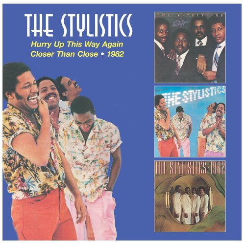 The Stylistics - Hurry Up This Way Again/Closer Than Close/1982 - Zortam Music