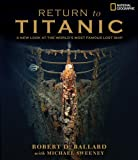 Return to Titanic (0792272889) by Ballard, Robert D.