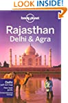Lonely Planet Rajasthan, Delhi & Agra...