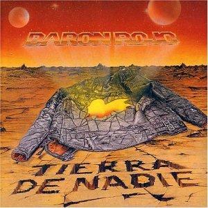 Baron Rojo - Tierra De Nadie - Zortam Music