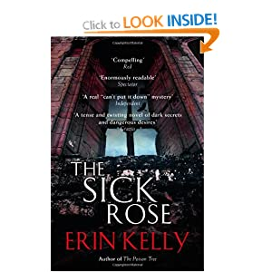 The Sick Rose - Erin Kelly