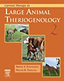 Current Therapy in Large Animal Theriogenology Vol. 2 (0721693237) by Robert S. Youngquist