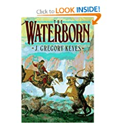 The Waterborn (Children of the Changeling, Book 1) by J. Gregory Keyes