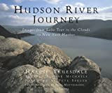img - for Hudson River Journey: Images from Lake Tear of the Clouds to New York Harbor book / textbook / text book