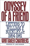 img - for Odyssey of a Friend: Letters to William F.Buckley Jr. 1954-1961 book / textbook / text book