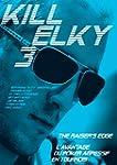 Kill Elky 3 - L'avantage du poker agr...