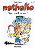 """Afficher """"Nathalie n° 2<br /> Salut tout le monde !"""""""
