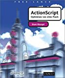 img - for ActionScript : Optimisez vos sites flash book / textbook / text book