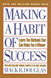img - for Making a Habit of Success: Learn the Methods That Can Make You a Winner book / textbook / text book