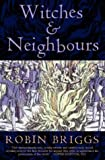 img - for Witches And Neighbours: The Social And Cultural Context Of European Witchcraft book / textbook / text book