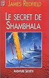 echange, troc James Redfield - Le Secret de Shambhala
