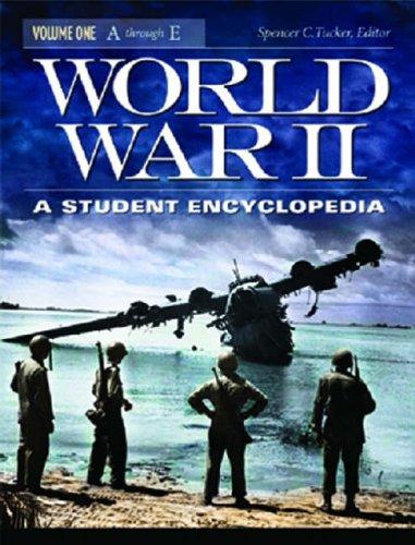 World War II [5 Volumes]: A Student Encyclopedia