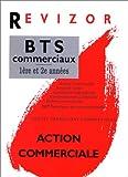 echange, troc Collectif - Action commerciale, BTS commerciaux 1re et 2e années