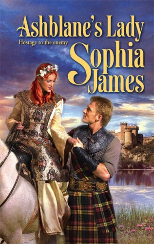 Ashblane's Lady (Harlequin Historical Series), SOPHIA JAMES