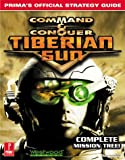 Steve Honeywell Command and Conquer: Tiberian Sun (Prima's Official Strategy Guide)