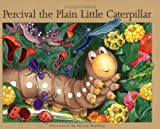 Percival the Plain Little Caterpillar (Sparkle Books)