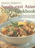 South-east Asian Curry Cookbook (1842158724) by Baljekar, Mridula