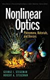 img - for Nonlinear Optics: Phenomena, Materials and Devices by George I. Stegeman (2012-07-24) book / textbook / text book