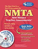 NMTA Basic Skills Test (Field 01) w/CD-ROM (NMTA Teacher Certification Test Prep) (073860156X) by The Editors of REA