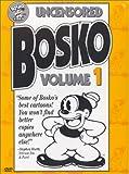 Uncensored Bosko #1
