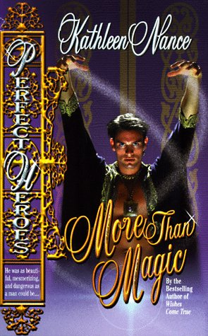 More Than Magic (Love Spell romance: Perfect heroes)