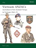 Vietnam Anzacs: Australian & New Zealand Troops in Vietnam 1962-72 (1841767026) by Lyles, Kevin