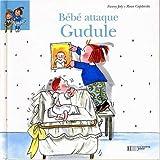 "Afficher ""Bébé attaque Gudule"""