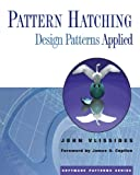 Pattern Hatching: Design Patterns Applied (0201432935) by Vlissides, John