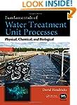 Fundamentals of Water Treatment Unit...
