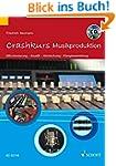 Crashkurs Musikproduktion: Mikrofonie...