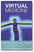 Virtual Medicine: A New Dimension in Energy Healing
