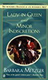 Lady in Green and Minor Indiscretions (Signet Regency Romance) (0451205197) by Metzger, Barbara