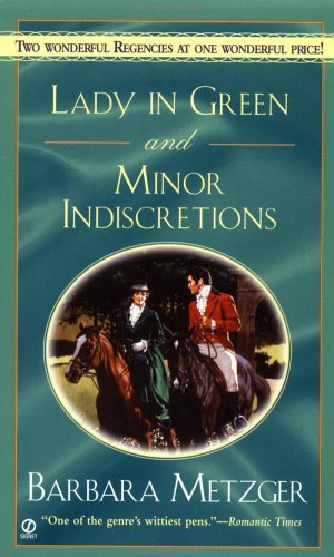 Lady in Green and Minor Indiscretions (Signet Regency Romance)