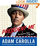 President Me Unabridged Cd: The Ameri...