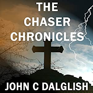 The Chaser Chronicles, Book 1 - 3 Audiobook