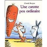 Une carotte peu ordinairepar Claude Boujon