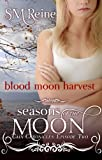 Blood Moon Harvest (The Cain Chronicles Book 2) (English Edition)