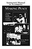 img - for Making Peace Instructor's Manual: A Reading/Writing/Thinking Text on Global Community book / textbook / text book