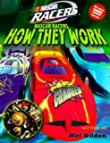 Nascar Racers: How They Work (006107182X) by Gilden, Mel