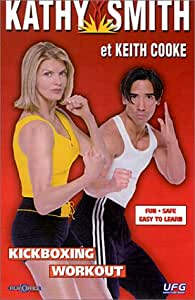 Kathy Smith & Keith Cooke : Kickboxing Workout [VHS]