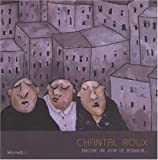 echange, troc Chantal Roux - Encore un jour de bonheur