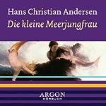 Die kleine Meerjungfrau | Hans Christian Andersen
