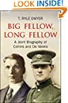Big Fellow, Long Fellow. A Joint Biog...