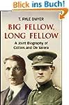 Big Fellow, Long Fellow. A Joint Biog...