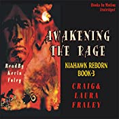 Awakening the Rage | Craig Fraley, Laura Fraley