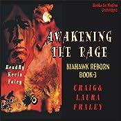 Awakening the Rage   Craig Fraley, Laura Fraley